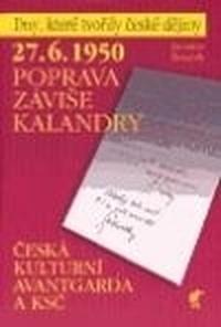 27.6.1950 - Poprava Záviše Kalandry
