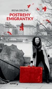 Postrehy emigrantky