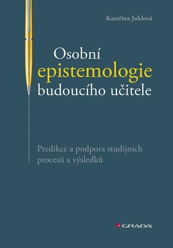 Osobní epistemologie budoucího učitele