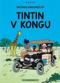 Tintinova dobrodružství (2). Tintin v Kongu