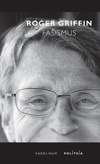 Fašismus. Úvod do komparativních studií fašismu