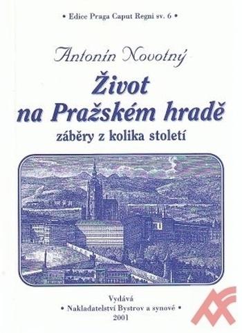 Život na Pražském hradě. Záběry z kolika století