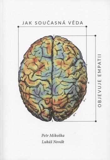 Jak současná věda objevuje empatii