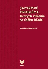 Jazykové problémy, ktorých riešenie sa ťažko hľadá