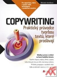 Copywriting. Podrobný průvodce tvorbou textů, které prodávají