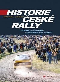 Historie české rally. Pohled do minulosti automobilových souteží