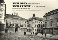 Brno před 100 lety / Brünn vor 100 jahren - 2. díl