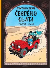 Tintinova dobrodružství (15). Tintin v zemi černého zlata