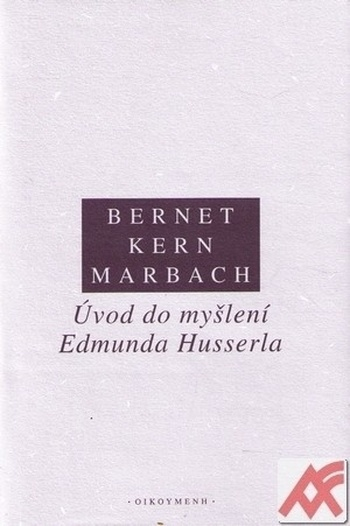 Úvod do myšlení Edmunda Husserla