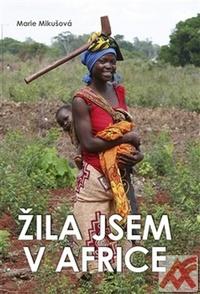 Žila jsem v Africe