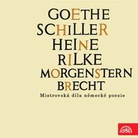 Goethe, Schiller, Heine, Rilke, Morgenstern, Brecht....Mistrovská díla německé p