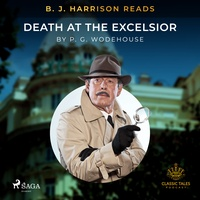 B. J. Harrison Reads Death at the Excelsior (EN)