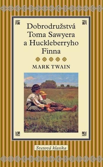 Dobrodružstvá Toma Sawyera a Huckleberryho Finna (staré vydanie)
