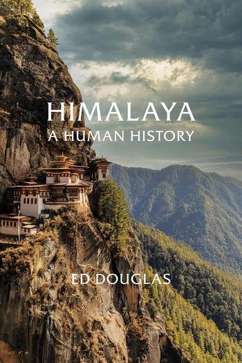 Himalaya. A Human History