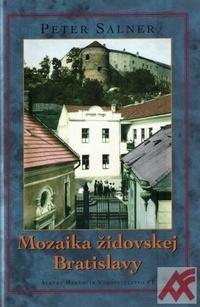 Mozaika židovskej Bratislavy