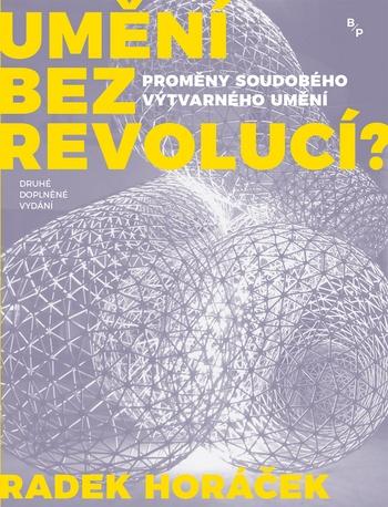 Umění bez revolucí?