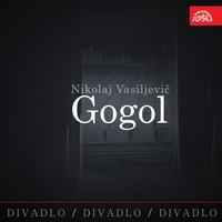 Divadlo, divadlo, divadlo - Nikolaj Vasiljevič Gogol