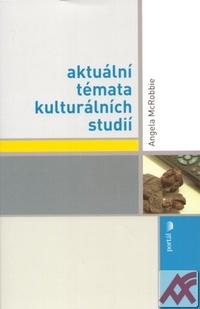 Aktuální témata kulturálních studií