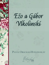Ežo a Gábor Vlkolinskí