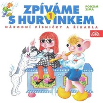 Zpíváme s Hurvínkem 1. /Podzim - Zima/