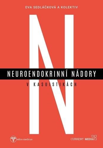Neuroendokrinní nádory v kasuistikách