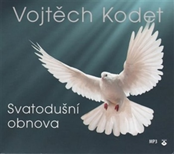 Svatodušní obnova - CD (audiokniha)