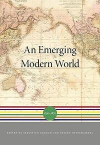 An Emerging Modern World. 1750-1870