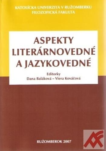 Aspekty literárnovedné a jazykovedné
