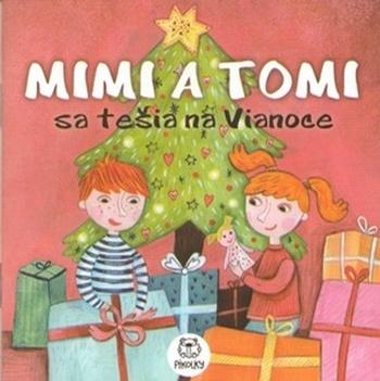 Mimi a Tomi sa tešia na Vianoce