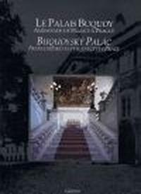 Buquoyský palác / Le Palais Buquoy