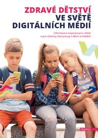 Zdravé dětství ve světě digitálních médií