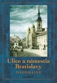 Ulice a námestia Bratislavy - Podhradie
