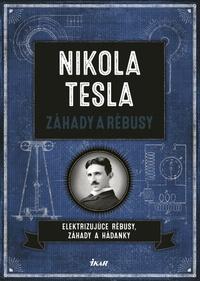 Nikola Tesla - Záhady a rébusy
