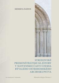 Stredoveké premonštrátske kláštory v slovenskej časti územia bývalého