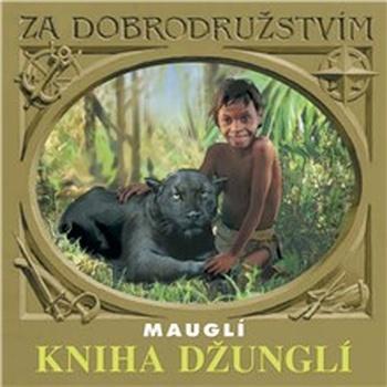 Kniha džunglí - Mauglí
