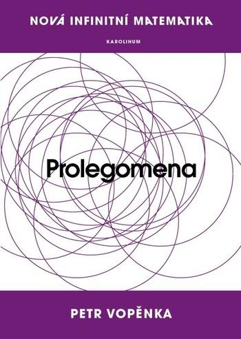 Nová infinitní matematika: Prolegomena