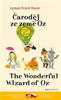 Čaroděj ze země Oz / The Wonderful Wizard of Oz