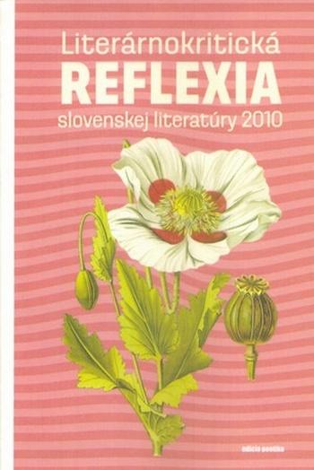 Literárnokritická reflexia slovenskej literatúry 2010