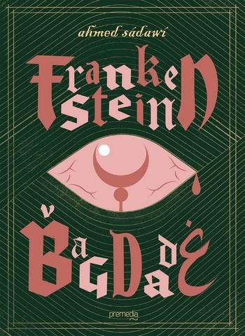 Frankenstein v Bagdade