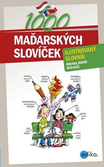 1000 maďarských slovíček. Ilustrovaný slovník