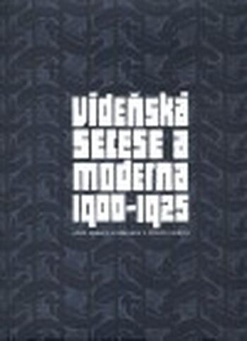 Vídeňská secese a moderna 1900-1925 + CD