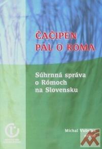 Čačipen pal o Roma - Súhrnná správa o Rómoch na Slovensku