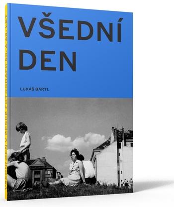 Všední den v české fotografii 50. a 60. let