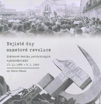 Nejisté dny sametové revoluce