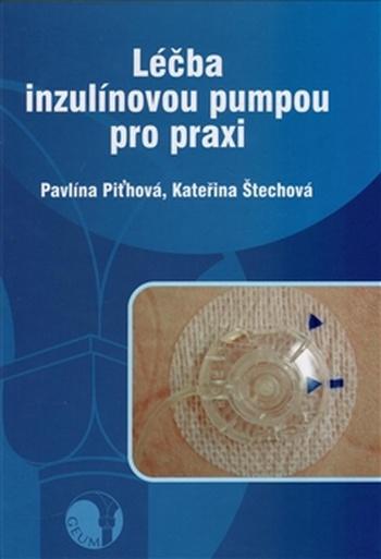 Léčba inzulínovou pumpou pro praxi