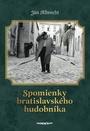 Spomienky bratislavského hudobníka