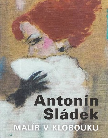 Antonín Sládek. Malíř v klobouku