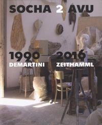 Socha 2 AVU 1990-2016 / Demartini-Zeithamml