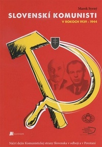 Slovenskí komunisti v rokoch 1939-1944