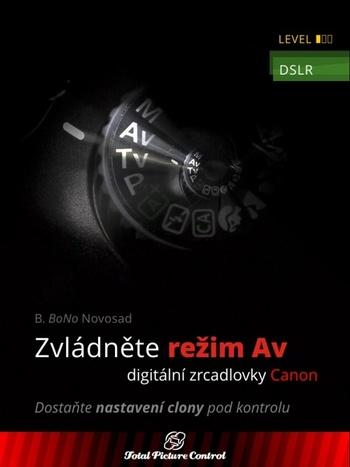 Zvládněte režim Av digitální zrcadlovky Canon